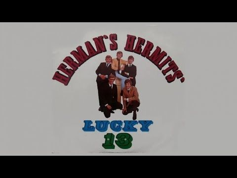 The Herman's Hermits - Lucky 13 - Full Album