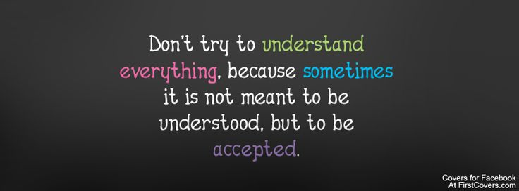 Don't try to understand me! Just Love Me!