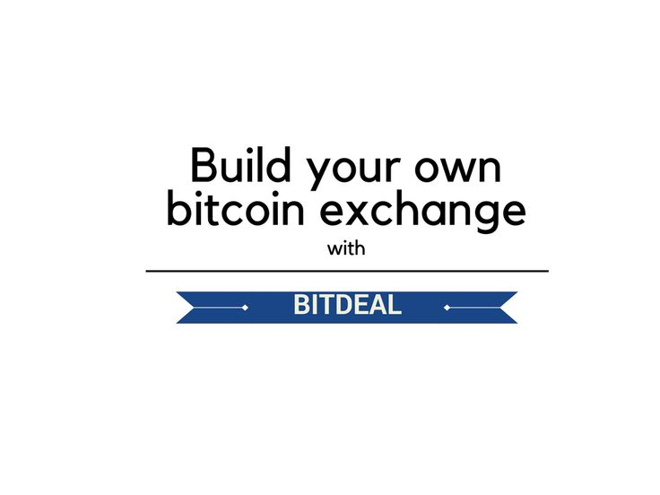 Wishing to start your own bitcoin exchange? Get instant bitoin exchange business solutions along with a software at bitdeal!