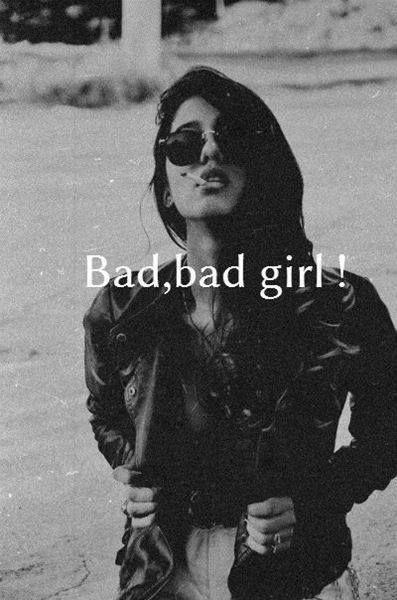 some times i'm a bad gilr too :J