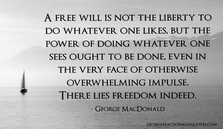 free will / obedience / freedom / liberty / George MacDonald