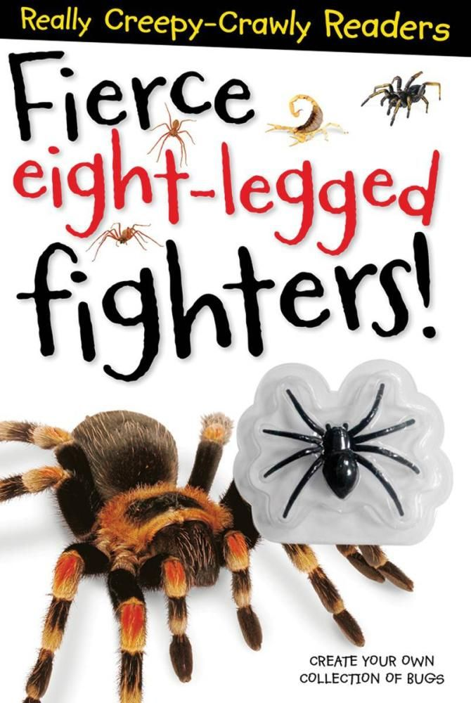 Fierce Eight-Legged Fighters : Really Creepy Crawly Readers - Sarah Creese