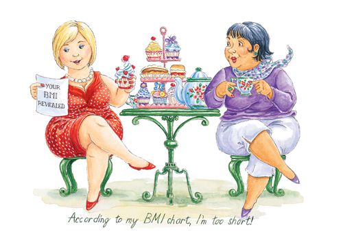 According to my BMI chart, I'm too short! Buy any 10 cards for £14 shop now: http://tinyurl.com/jsbuf59