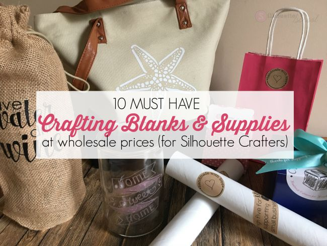 10 Must-Have Craft Blanks and Packaging Supplies (at Wholesale Prices)