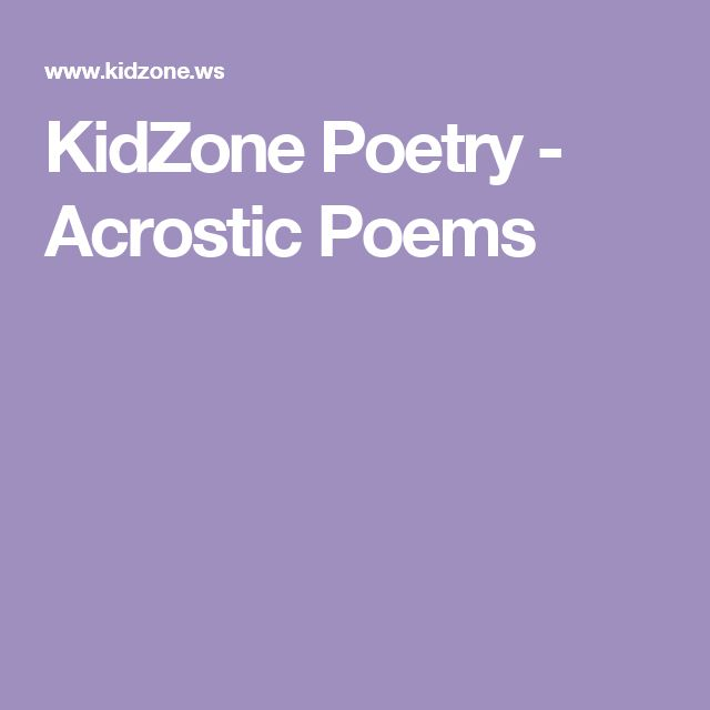 KidZone Poetry - Acrostic Poems