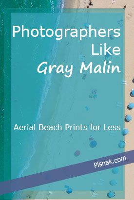 Looking for photographers like Gray Malin because you can't get enough of aerial beach photography? Do you absolutely love Malin's photos, but you just can't afford one of his print? Then this post is for you! I found photographers who are selling similar aerial beach photography online!