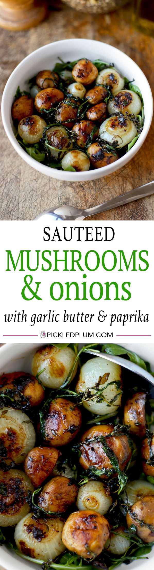 Sauteed Mushrooms and Onions with Garlic Butter and Paprika. This recipe makes a stunning side dish! Sweet pearl onions and earthy mushrooms are pan fried with garlic butter, paprika and salt and finished in the oven. Ah-mazing! Vegetarian, Gluten Free, Easy | pickledplum.com