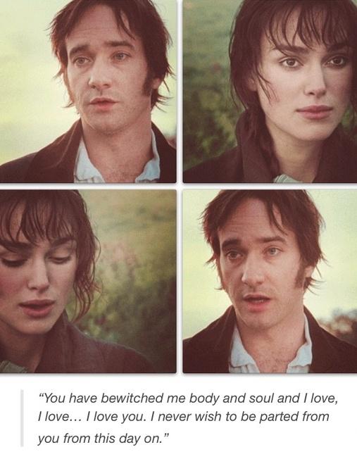 Mr. Darcy: .., e ensinou-me a esperança como eu quase não me permitido antes. Se os seus sentimentos ainda são o que eram em abril passado, me dizer isso de uma só vez. Os meus afetos e desejos não mudaram, mas uma palavra de que você vai me calar para sempre. Se, no entanto, seus sentimentos mudaram, eu vou ter que te dizer: você me enfeitiçou, corpo e alma, e eu amo, eu te amo, eu te amo. Eu nunca querer se separar de você a partir de hoje. Pride & Prejudice (2005)