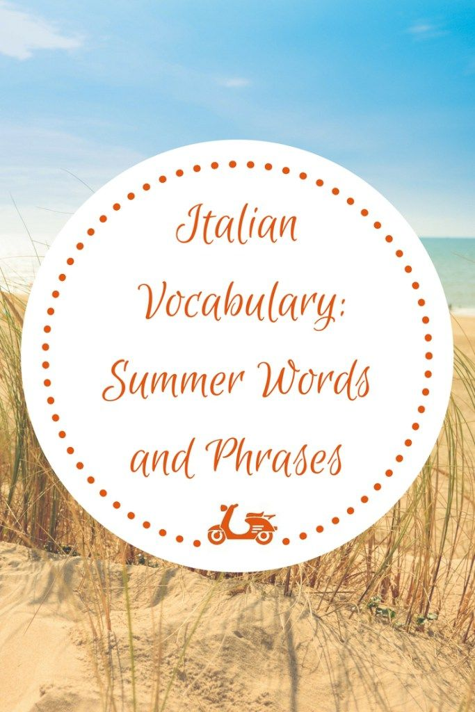 Here's another Italian vocabulary series post! This one is focused on summer and all the most useful words and phrases you may need when speaking of summer in Italian.