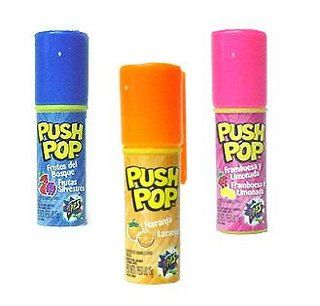 Push Pop!! Don't push me push a push pop. I remember trying to lick these into a really sharp point.
