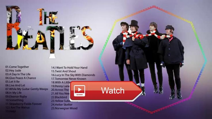 The Beatles Greatest Hits Live Best Songs Of The Beatles  The Beatles Greatest Hits Live Best Songs Of The Beatles