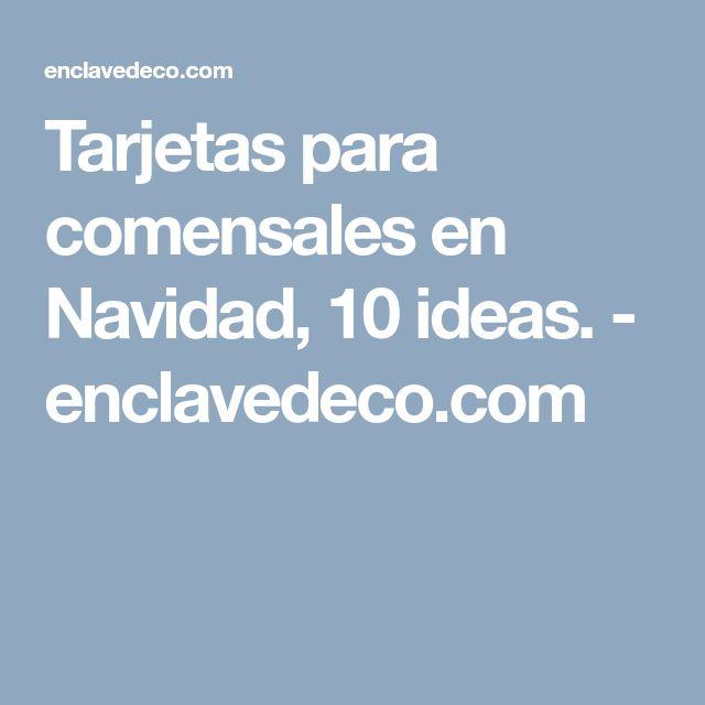 Tarjetas para comensales en Navidad, 10 ideas. - enclavedeco.com