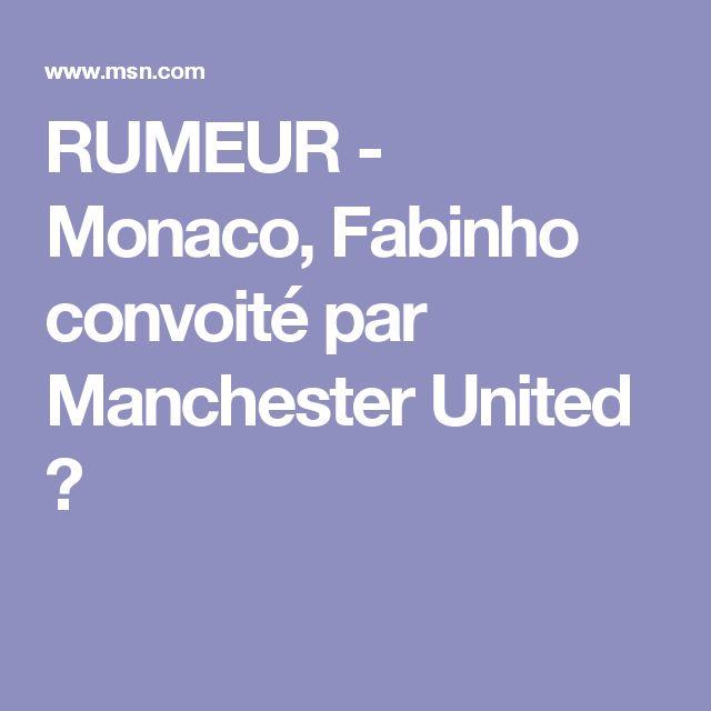RUMEUR - Monaco, Fabinho convoité par Manchester United ?