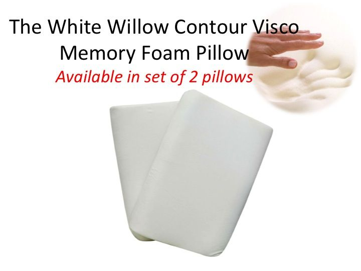 The White Willow Contour Visco Memory Foam Pillow- Set of 2 Contour Pillows SIZE (In Inches): 15 x 24  Features:  *Provides maximum support and pain relief potential to the users. * Provides support to correct sleeping posture, allowing the back and neck muscles to relax. * The temperature sensitive memory foam moulds to your body's heat and weight to provide the right amount of support.* Ergonomically designed to re-contour and adjust with your every move. Relieves back, neck, shoulder…