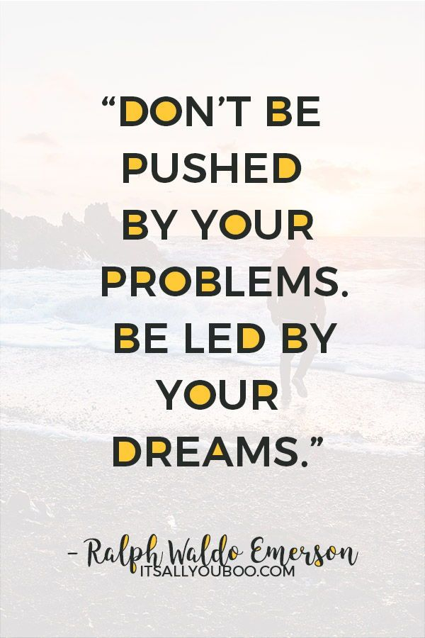 118 Inspirational Quotes About Making Dreams Come True Dreams Come True Quotes True Quotes Make Dreams Come True