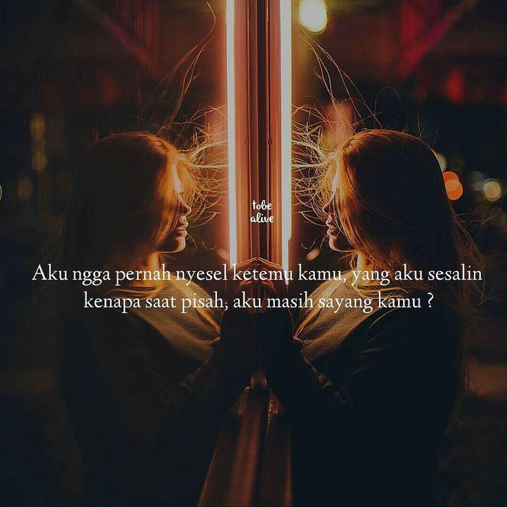 """""""Aku ngga pernah nyesel ketemu kamu yang aku sesalin kenapa saat pisah aku masih sayang kamu ?"""" .  kiriman dari @arindadea . Tag like dan Comment.  Kirim (Tag/DM) kata-kata buatanmu ya.  #pathdaily #yangterdalam #tumblrquotes #quotesindonesia #sajak #puisi #sastra #kutipan #katakata #pathindonesia #catatanfilm #pecahankaca #indopostgram"""