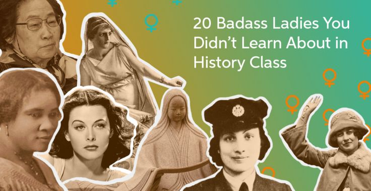 Check out these pioneering, world-changing, completely goal worthy women. From spies, inventors, political leaders, suffragettes and more.