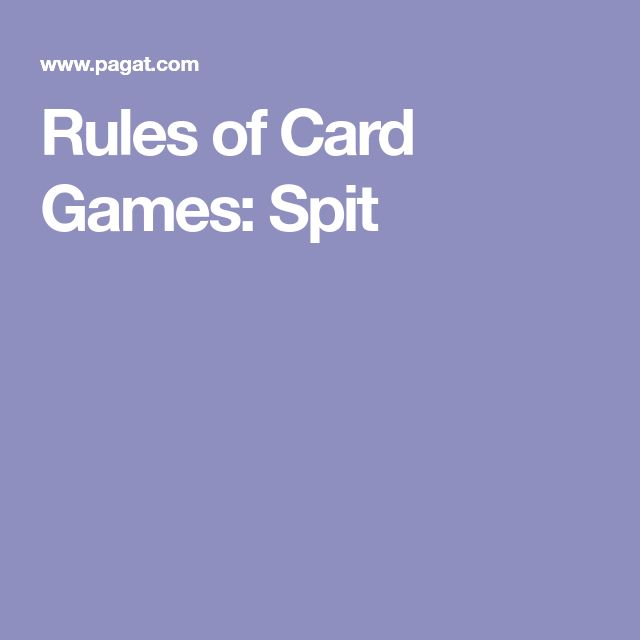 Rules of Card Games: Spit