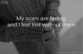 I am having trouble letting go of my scars it's making me want to cut again but I know god will help me through this <3 there is no need to cut anymore I have Jesus someone that will always love me