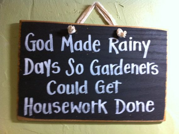 God Made Rainy Days So Gardeners Could Get by trimblecrafts, $9.99
