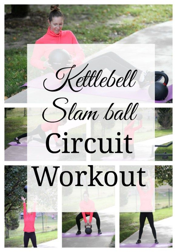 This Kettlebell and Slam Ball Circuit Workout will get your heart pumping and burn those calories! #workout #fitness