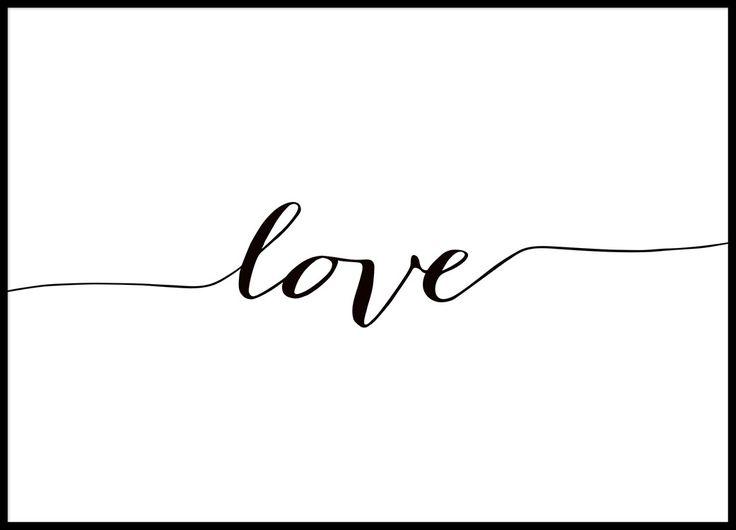 Poster in Schwarz-Weiß mit der Aufschrift Love.