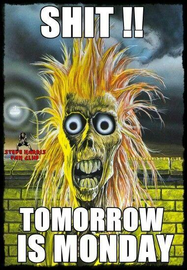 Shit Tomorrow Is Monday