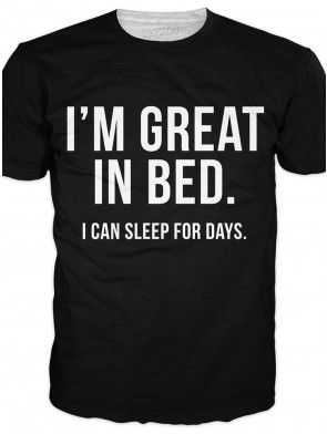 "Men's ""Great in Bed"" Tee by RageOn (Black)1 #inked #inkedshop #inkedmagazine #graphictee #menstee"