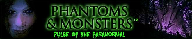 Phantoms and Monsters: Pulse of the Paranormal: The Tower of London, Tower Hill & other places