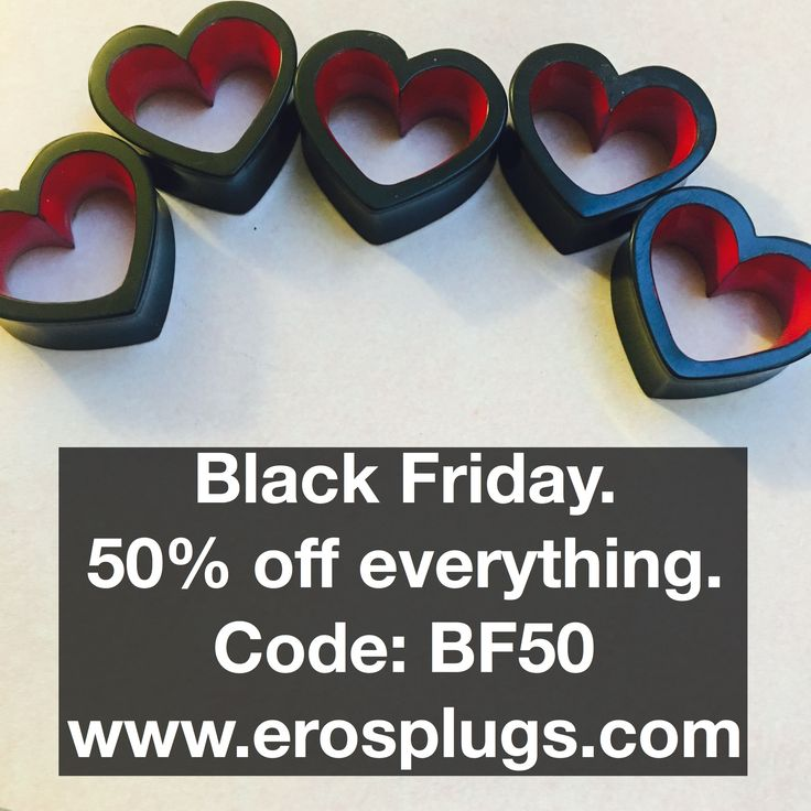 BLACK FRIDAY! 50%off everything at www.justeros.com all plugs and tunnels and jewellery