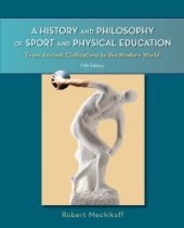 A History and Philosophy of Sport and Physical Education: From Ancient Civilizations to the Modern World www.CPA-money.com