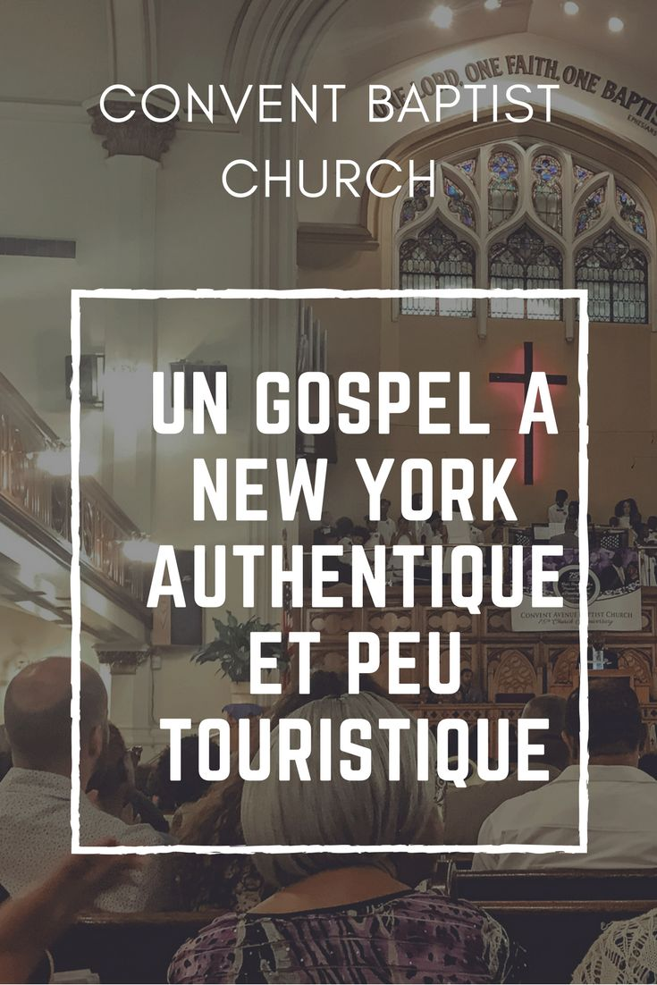 Convent Avenue Baptist Church, un gospel inoubliable