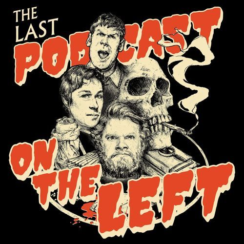 """The Last Podcast On The Left The hysterical weekly podcast from Cave Comedy Radio, NYC - with Ben Kissel, Marcus Parks and """"Unpredictable"""" Henry Zebrowski. True crime, the paranormal and horror comedy brightening up every Wednesday worldwide. Except when the server crashes."""
