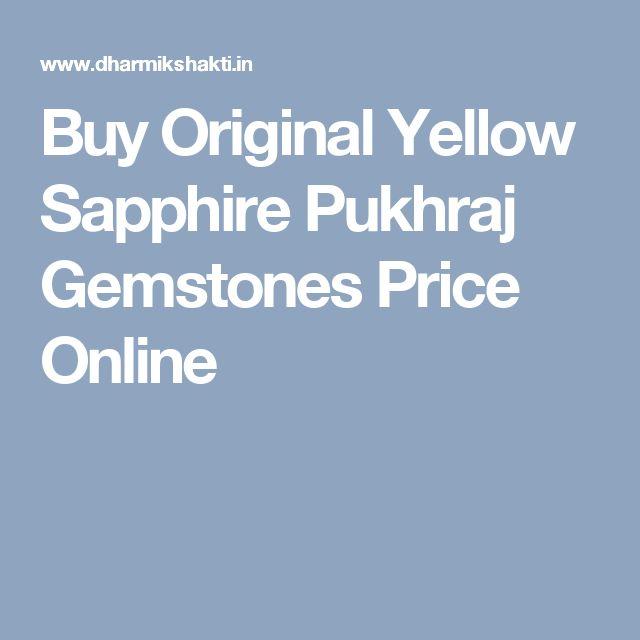 Buy Original Yellow Sapphire Pukhraj Gemstones Price Online