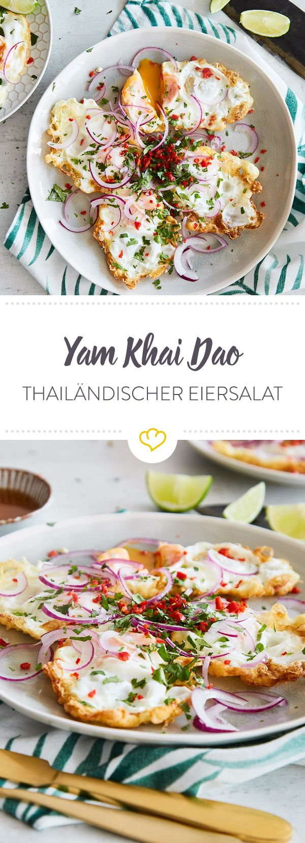 Eiersalat im Thai-Style: Frittierte Spiegeleier mit Zwiebeln, Koriander, Fischsauce und Chili - nicht mehr und nicht weniger gehört in dein