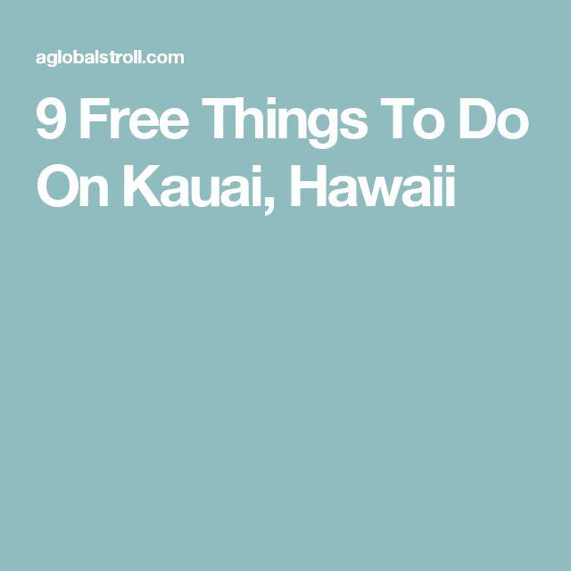 9 Free Things To Do On Kauai, Hawaii