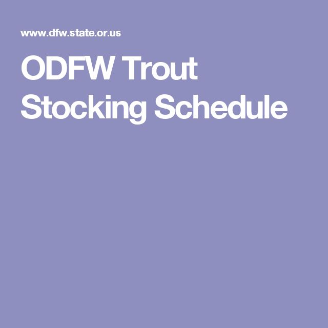 ODFW Trout Stocking Schedule