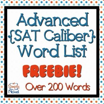 Advanced Vocabulary (SAT - caliber) Word List {FREE}