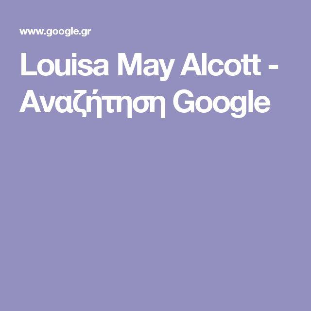 Louisa May Alcott  - Αναζήτηση Google