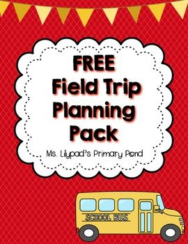 FREE field trip planning pack - nametags, parent letters, etc.!