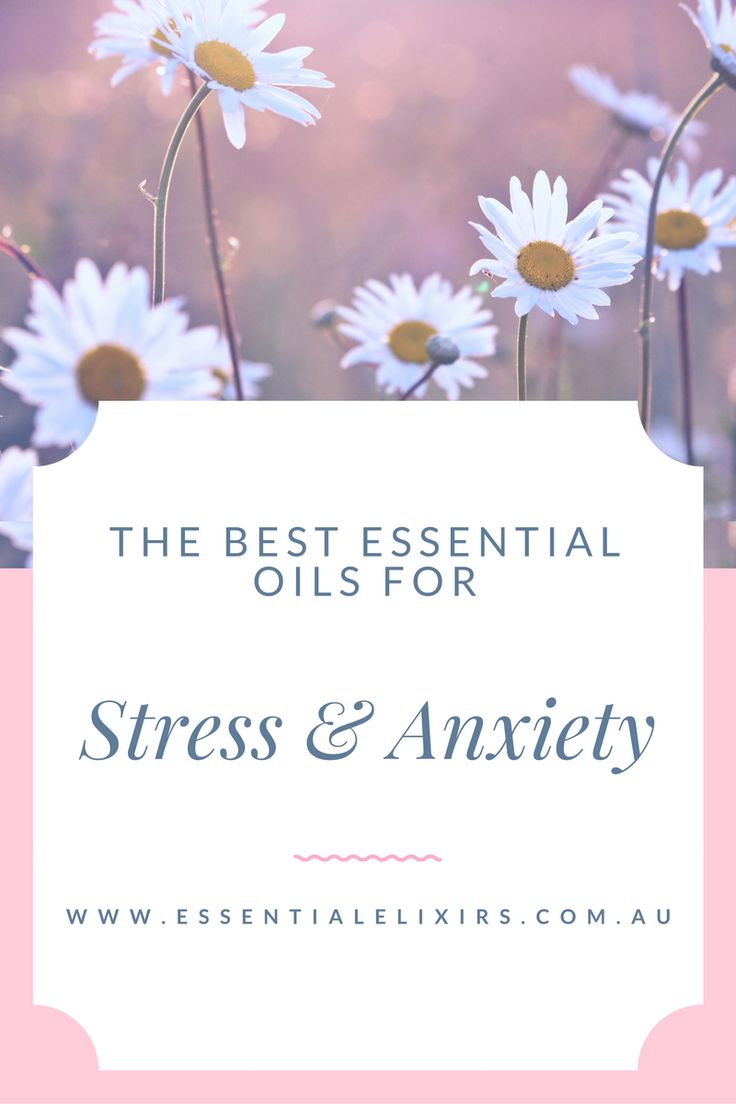 Best Essential Oils for Stress & Anxiety