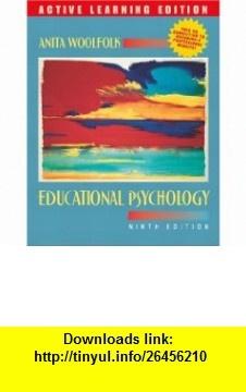 Educational Psychology, 9/e, Active Learning Edition, MyLabSchool Edition (9780205456642) Anita Woolfolk , ISBN-10: 0205456642  , ISBN-13: 978-0205456642 ,  , tutorials , pdf , ebook , torrent , downloads , rapidshare , filesonic , hotfile , megaupload , fileserve