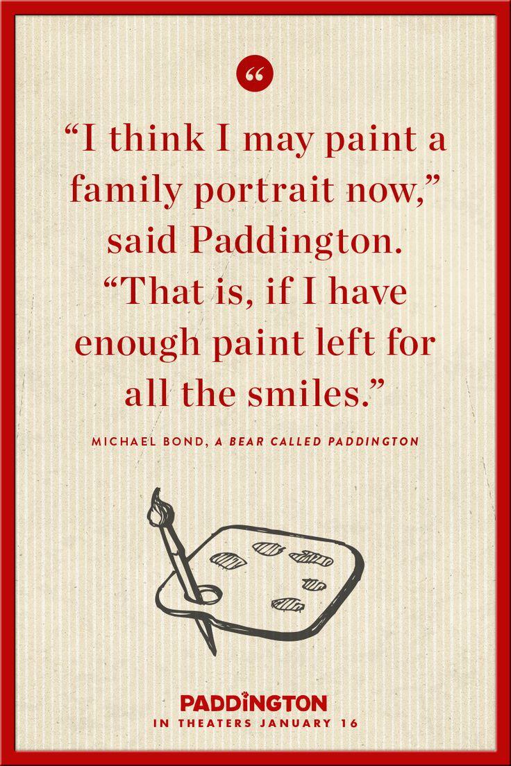 Paddington always looks on the bright side.   Paddington