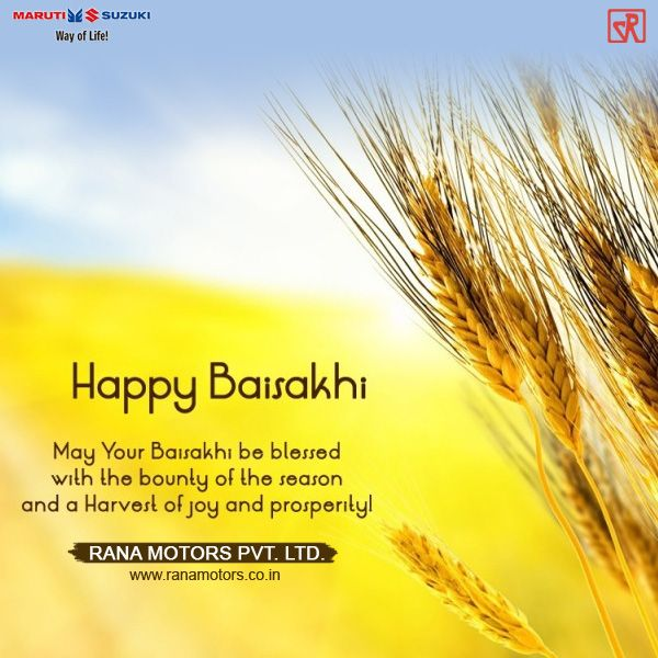 Rana motors wishes you a Happy Baisakhi, May this cheerful festival of Baisakhi usher in good times and happiness that you deserve. Have a wonderful day. www.ranamotors.co.in  #MarutiSuzuki #HappyBaisakhi #Festival #Happiness #RanaMotors #NewDelhi #Gurgaon