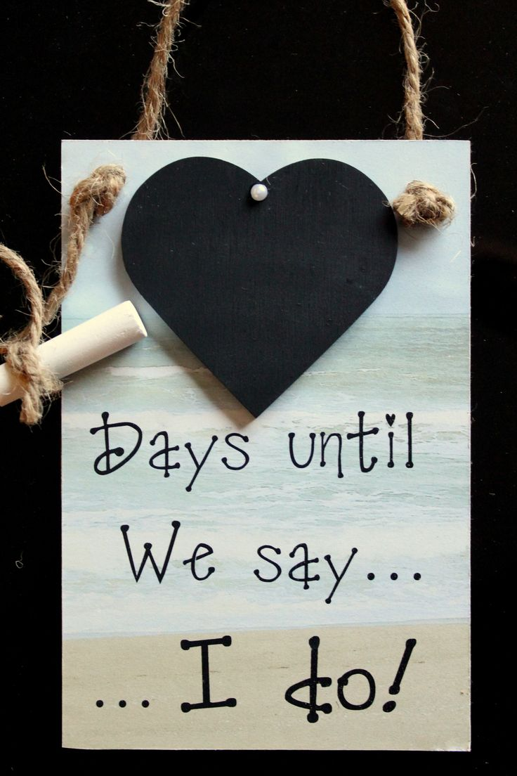 "Engagement Gift Idea. Beach / Destination Wedding. Countdown Chalkboard sign ""Days Until We Say I Do!"""
