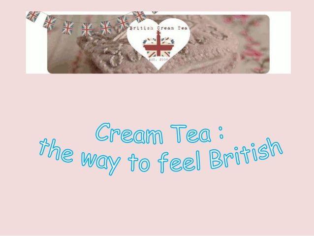 Cream Tea by polly11 via slideshare
