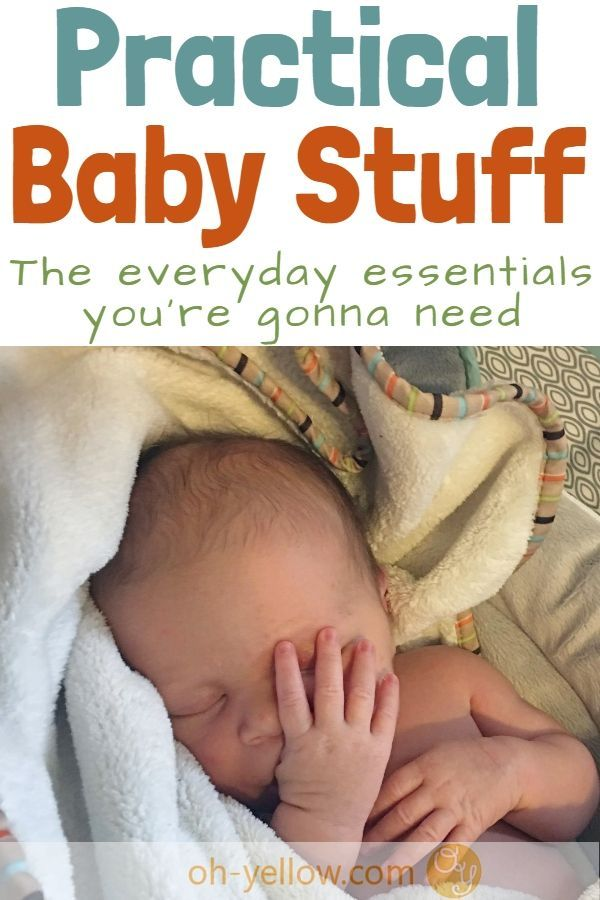 What You Really Need For Baby Practical Baby Stuff For Your Baby S First Year And Beyond The Stuff You Ll Definitely Want Baby Baby Sleep Problems Baby Sleep