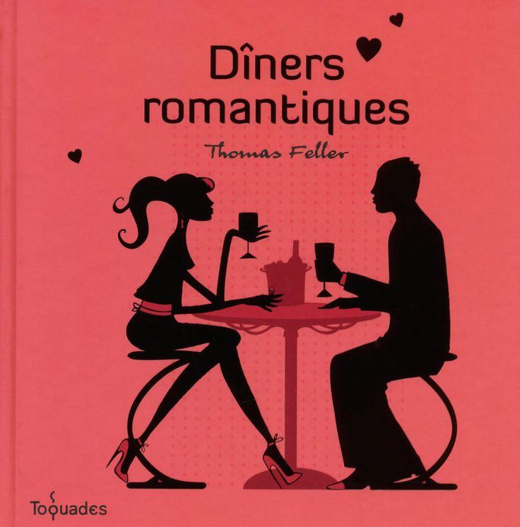 Dîners romantiques - Cuisine - Toquades - Vie pratique