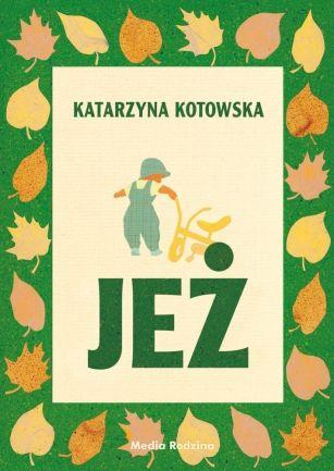 Jeż - Wydawnictwo Media Rodzina - Książki, Audiobooki, eBooki