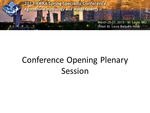 AWRA Live Learning Center  -- 2o13 Spring Conference